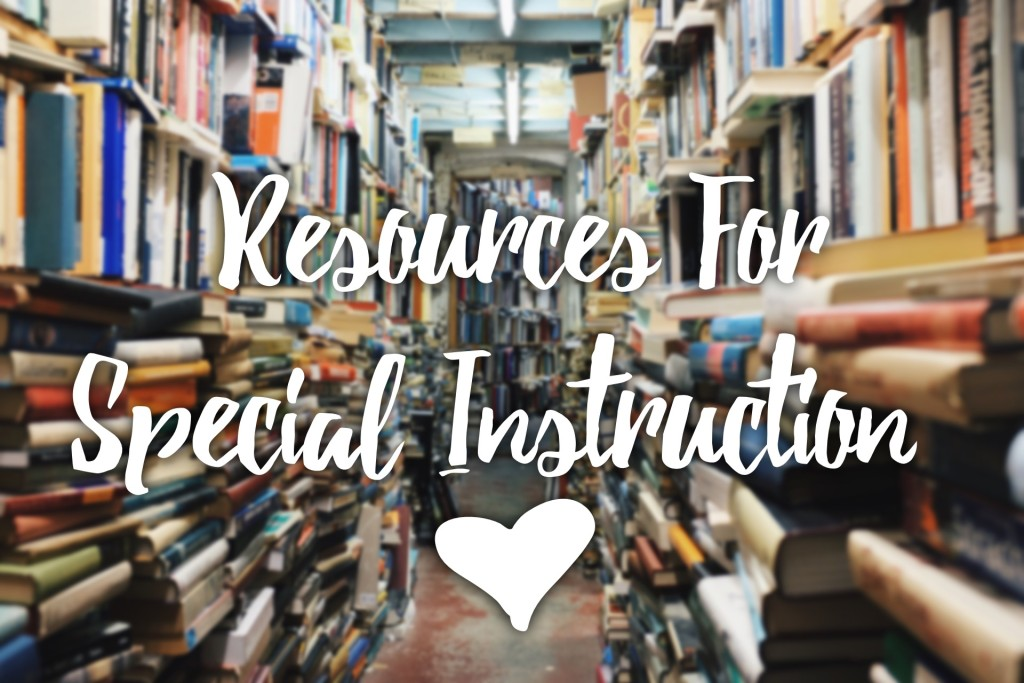 resources for special instruction