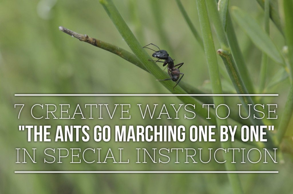 www.allthingsearlyintervention.com special instruction, the ants go marching one by one