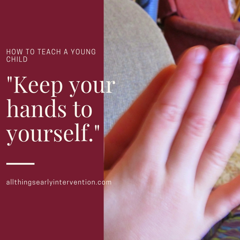 keep hands to yourself